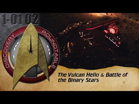 The Discovery Roundtable Episode 1: The Vulcan Hello & Battle of the Binary Stars