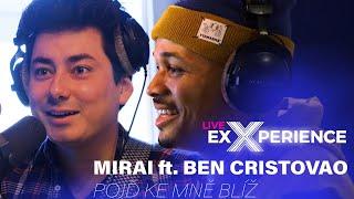 MIRAI ft. BEN CRISTOVAO - Pojd ke mně blíž (live @ radio Evropa 2) )