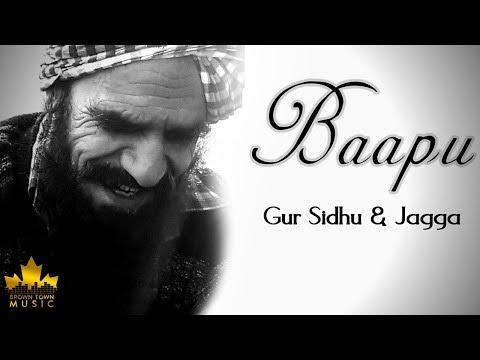BAAPU - Gur Sidhu - Jagga - Latest Punjabi Songs 2019 - Brown Town Music