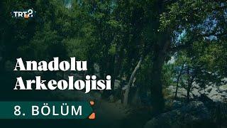 Anadolu Arkeolojisi | Termessos | 8. Bölüm