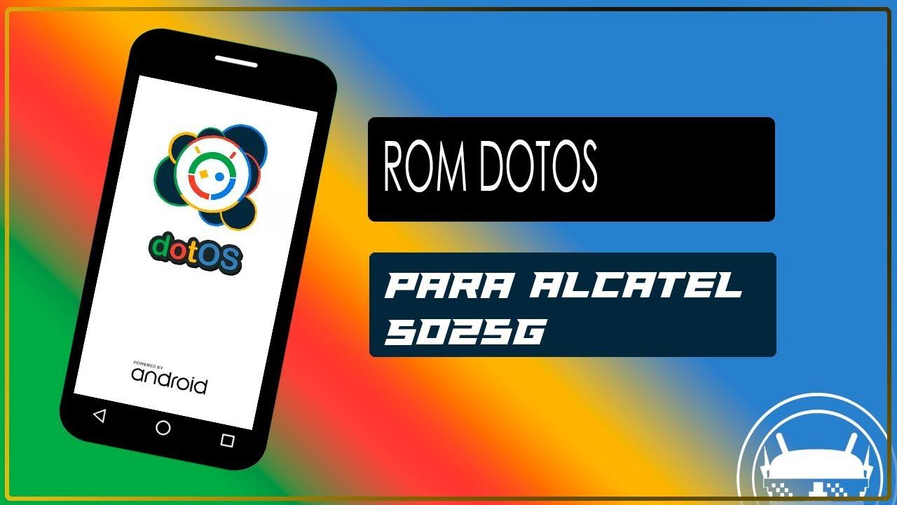 Rom Dotos Para Alcatel Pop 3 5025g