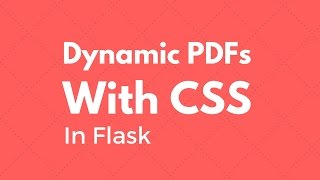 Generating Dynamic PDFs With CSS In Flask - Bootstrap Example