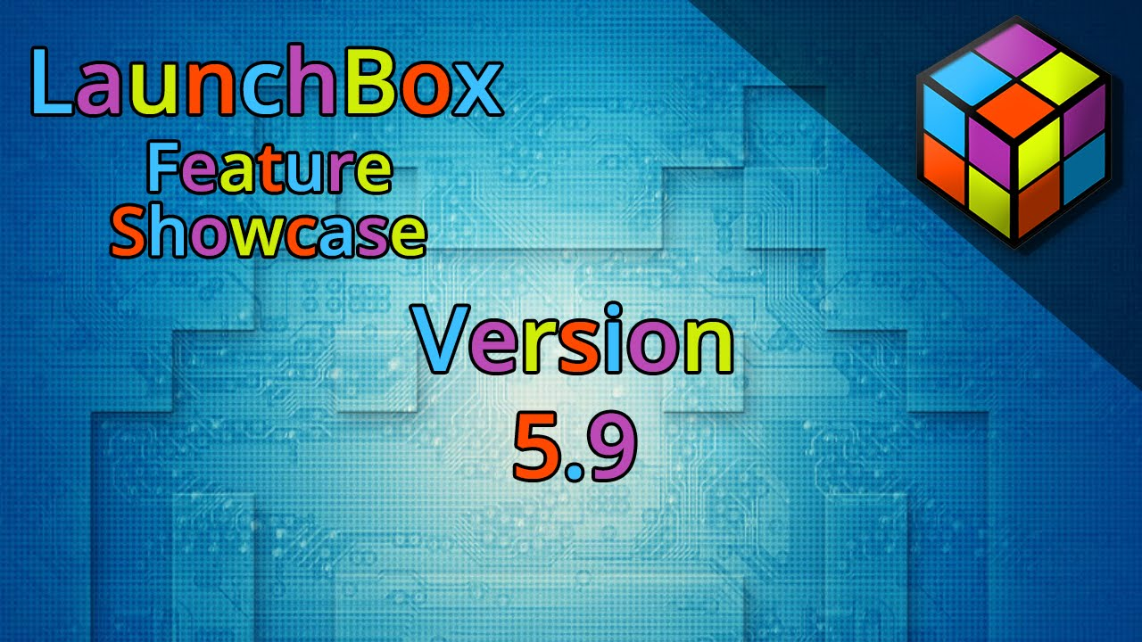 LaunchBox 5 9 Patch Notes Showcase - Music and Video, Archive Support and  My Collection