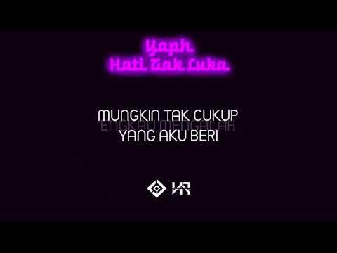 YAPH - Hati Tak Luka (Prod. by LQ musiQ) | Video Lirik | Remake