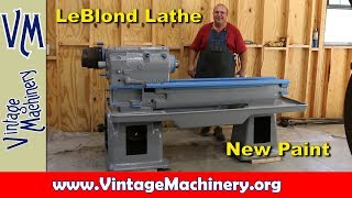 LeBlond Lathe Restoration - Part 4:  New Paint, Off With the Old, On With the New
