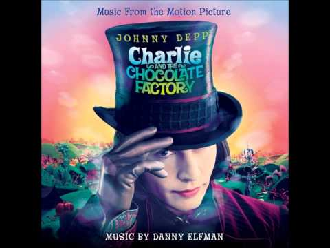 Charlie And The Chocolate Factory - Expanded Score - Main Titles
