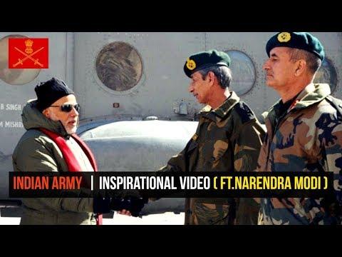 Indian Army  | Inspirational Video ( ft.Narendra Modi ) - 2018