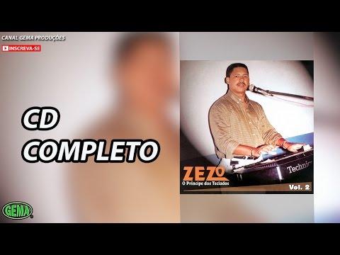 Zezo Vol.2 - Edição Especial Seresta (CD Completo Oficial)