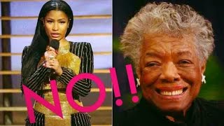 NO!! Nicki Minaj & Maya Angelou Don