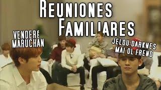 EXO Y SUS REUNIONES FAMILIARES #4