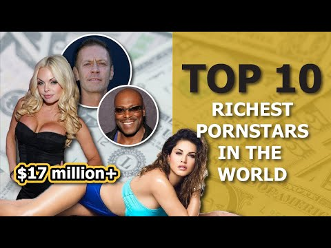 Download TOP 10 Richest Porn Stars In The World 2021