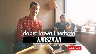 Gdzie na kawę i herbatę? Warszawa: Forum, ParęOsób, Fabryczna. Czajnikowy.pl