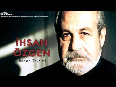 İhsan Özgen - Rebab Taksimi [ Anatolia © 1995 Kalan Müzik ]