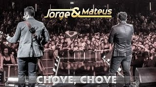 Baixar Jorge e Mateus - Chove Chove - [Novo DVD Live in London] - (Clipe Oficial)