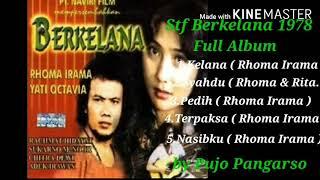 Rhoma Irama ( Stf Berkelana I 1978 Full Album )