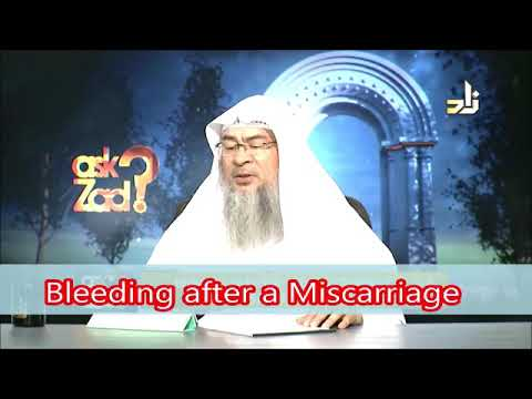 Bleeding after Miscarriage, when is it considered post natal  bleeding(Nifas)- Sheikh Assim Al Hakeem