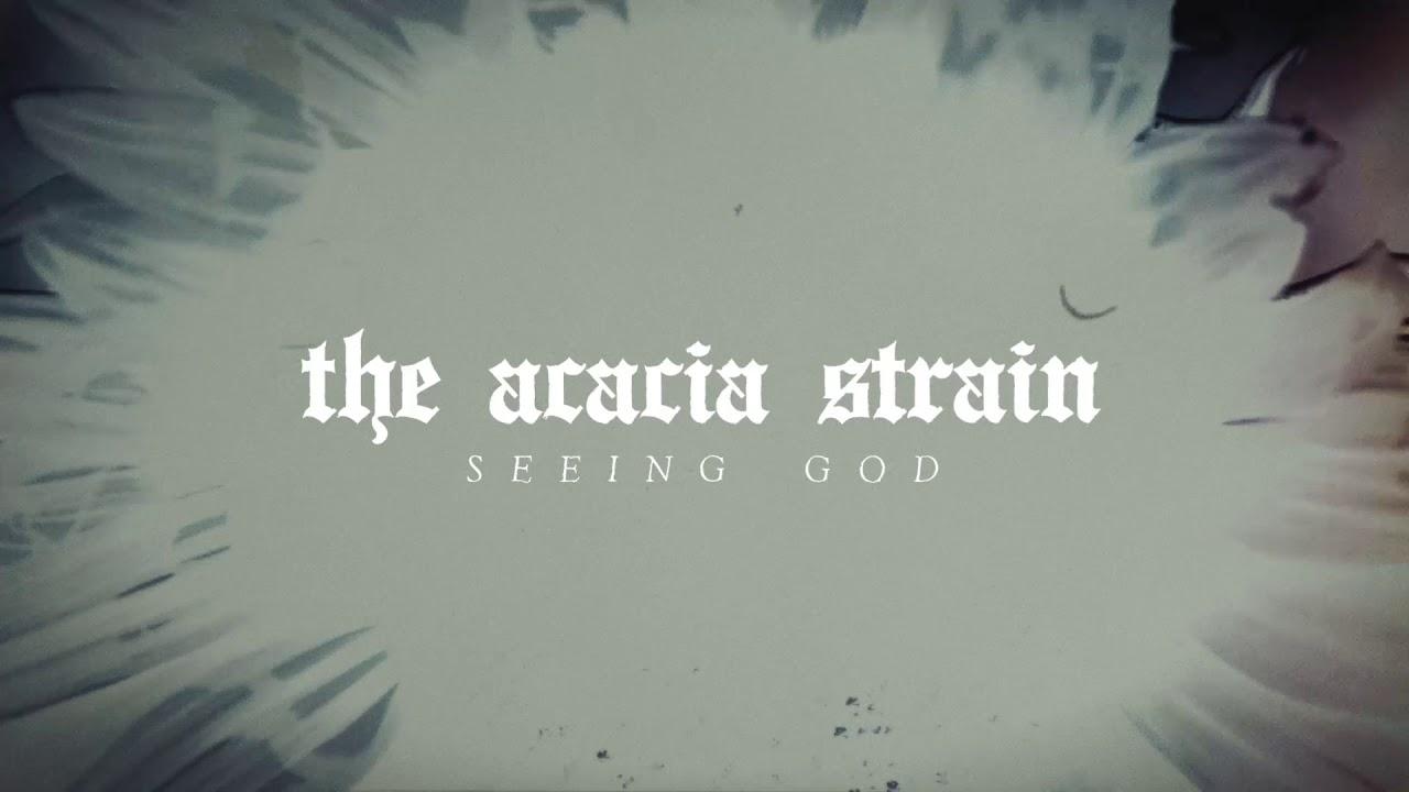 The Acacia Strain — Seeing God feat. Aaron Heard