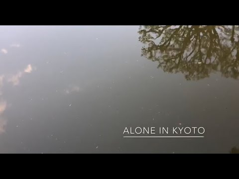 """""""Alone in Kyoto"""" a video by me the song by Air"""