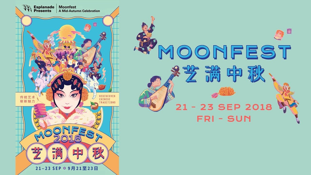 About - Moonfest – A Mid-Autumn Celebration 艺满中秋 2018