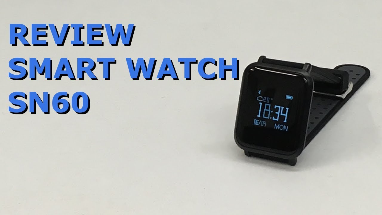 bad795b36f0 RELÓGIO INTELIGENTE (SMART WATCH) SN60 REVIEW - YouTube