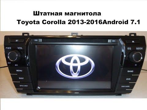 Штатная магнитола Toyota Corolla 2013-2016 Android 7.1