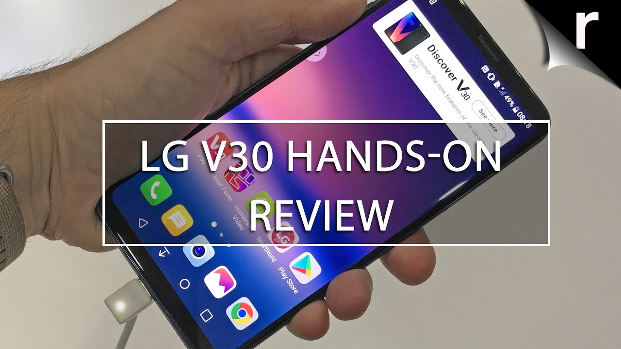 LG V30 Hands-on Review: Specs, UX 6 0+ and camera explored!
