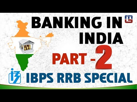 BANKING IN INDIA | PART 2 | GENERAL AWARENESS | ALL COMPETITIVE EXAMS