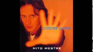 Nito Mestre - Colores Puros - Full Album