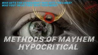 Methods Of Mayhem - Hypocritical