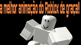 The best animation of Roblox, for free see here!!