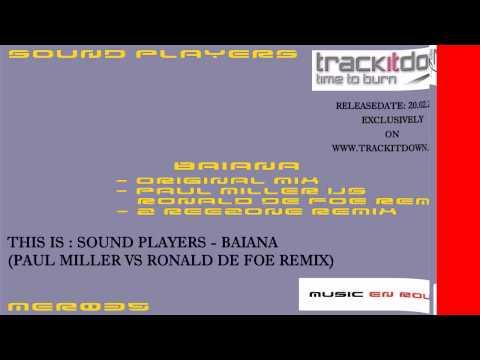Sound Players - Baiana (Paul Miller Vs Ronald de Foe Remix)[Music En Route] - Armin Van Buuren PL