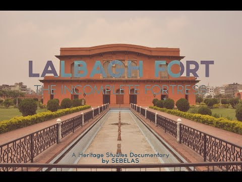 LALBAGH FORT | The Incomplete Fortress | HERITAGE STUDIES DOCUMENTARY 2011