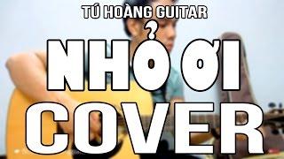 Nhỏ Ơi (Chí Tài) - Guitar Cover by Tú Hoàng