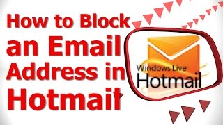 How to Block an Email Address in Hotmail