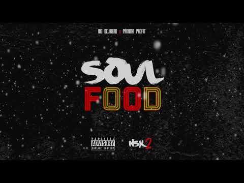 Soul Food - Rio DeJinero x Panama Profit (NSK Mixtape Vol. 2)