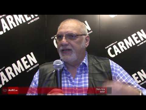 "Doru Ana despre ""Carmen"""