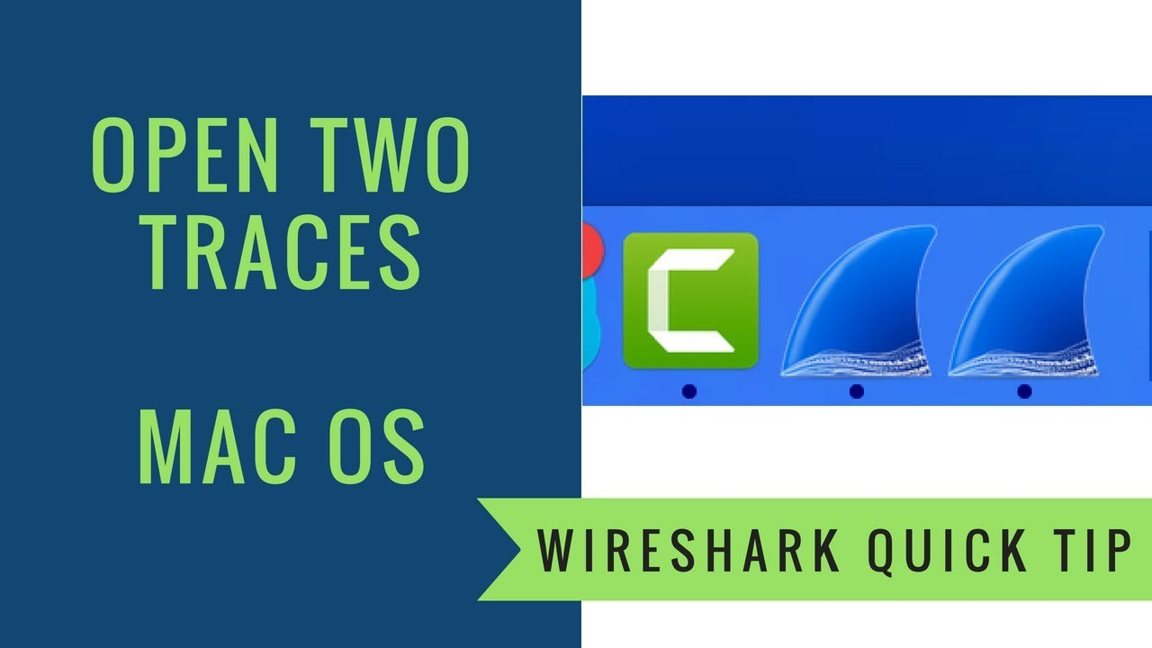 Wireshark Quick Tip - Open Two Traces on Mac OS