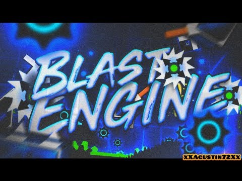 BLAST ENGINE by DangerKat - [DEMON VERIFICATION] - ON STREAM - Geometry Dash 2.11 | xXAgustin72Xx