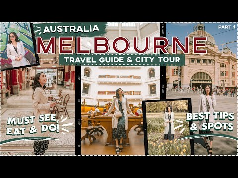 MELBOURNE AUSTRALIA Walking City Tour: MUST See & Do + BEST Food & Travel Guide!   Sophie Ramos