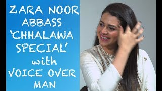 Zara Noor Abbass Chhalawa Special with Voice Over Man Episode #36