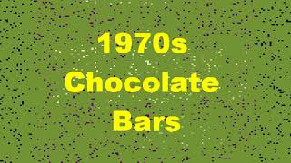 1970s Chocolate Bars
