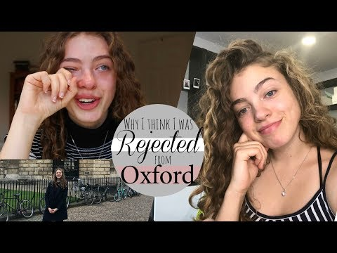 Why I think I was Rejected from Oxford University // An Honest Rejection Q&A Part 2.