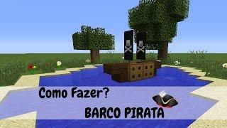 Minecraft: Como Fazer Barco Pirata Simples