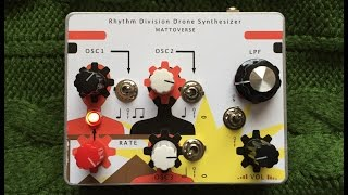 rhythm division drone synthesizer by mattoverse instructional demo build 001