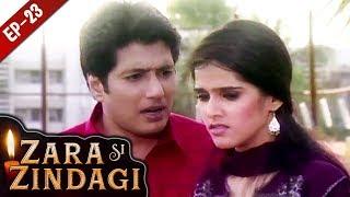 Video प्यार का तोफाजरा सी जिंदगी - Episode 23 - Zara Si Zindagi - Hindi Serial - 19 November, 2018 download MP3, 3GP, MP4, WEBM, AVI, FLV Agustus 2019