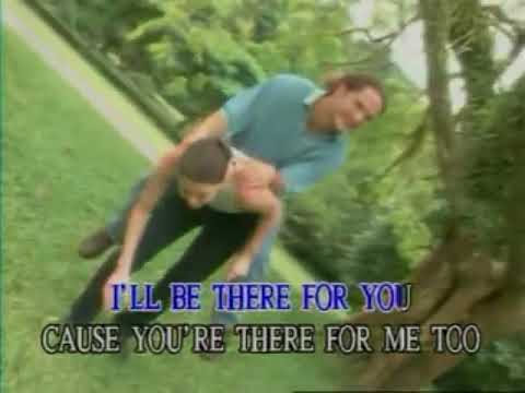 I'll Be There For You - Video Karaoke (CMP)