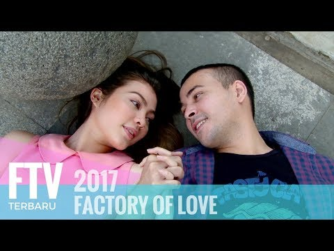 FTV Haviza Devi & Riza Shahab - Factory Of Love