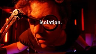 Isolation | This World Of Ours