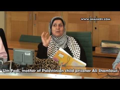Um Fadi, Mother of Palestinian child prisoner, in House of Commons [24 Jun 2014 INMINDS.COM]