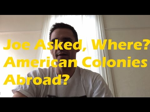 Joe Asked, List Out American Expat Colonies Abroad and Criteria? #expat